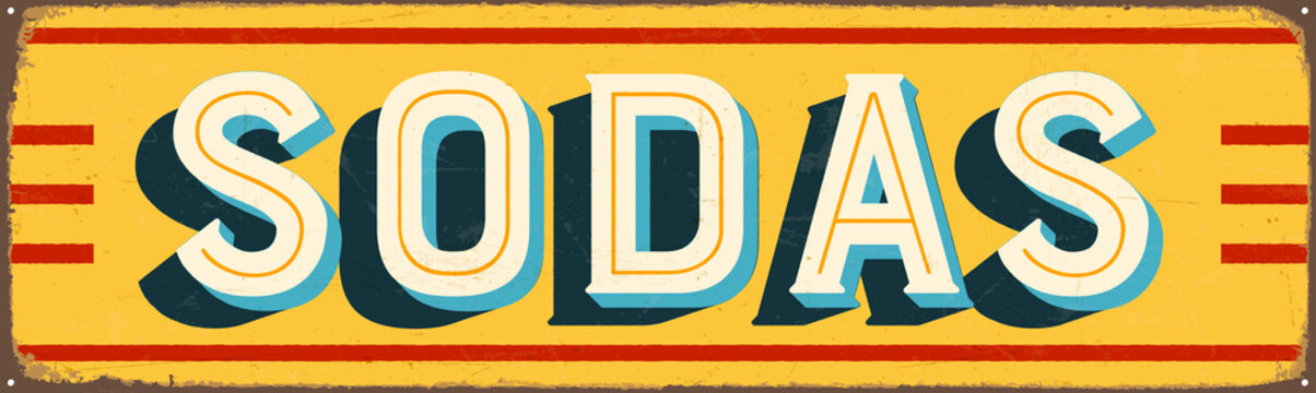 Vintage Style Vector Metal Sign - SODAS - Grunge effects can be easily removed for a brand new, clean design