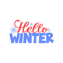 Hello winter hand drawn winter and Christmas lettering. Phrase for winter and new year. Vector illustration.