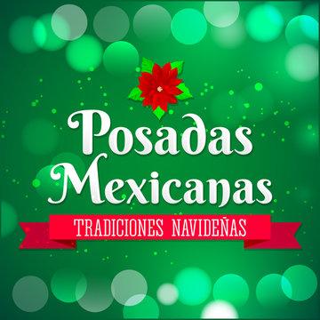 Posadas Mexicanas, Posadas is a Mexican traditional christmas celebration, december holiday