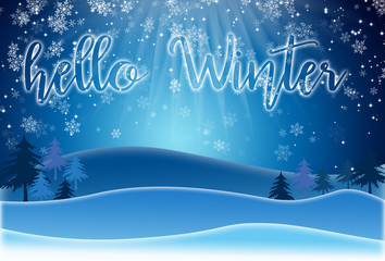 Holiday Greeting Card.  lettering HELLO WINTER on a snowy landsc