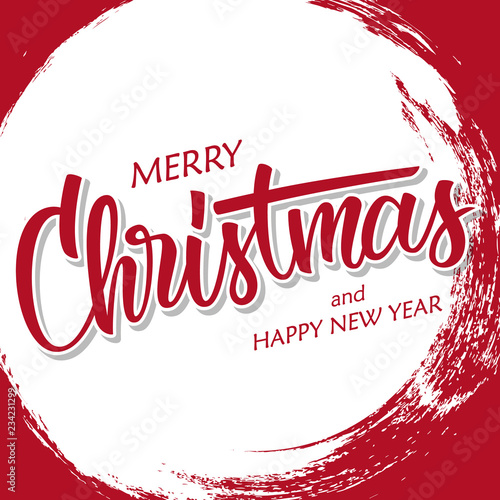 merry christmas and happy new year greeting card with hand drawn lettering and circle brush stroke
