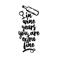 In wine years you are extra fine - lovely Concept with decanter and wine glass . Good for scrap booking, posters, textiles, gifts, travel sets.