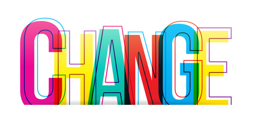The word ''CHANGE'' on a white background. Isolated colorful letters.