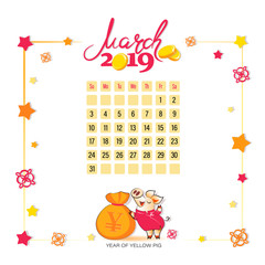 Calendar 2019 for March. Yellow pig with a bag of Chinese money. Light background. Good month. Design for printing on fabric or paper.