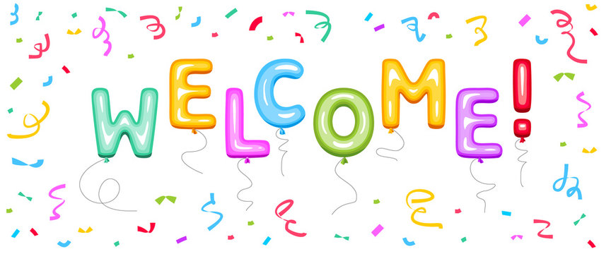 Welcome sign of balloon letters. Welcome word on color confetti, vector illustration