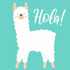 Vector illustration of a cute white llama or alpaca on a blue background with the inscription Hola. Image on South American theme for children, cards, invitation, print, textiles.