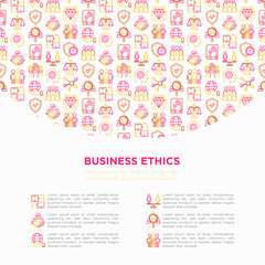 Business ethics concept with thin line icons: union, trust, honesty, responsibility, justice, commitment, no to racism, recruitment service, teamwork. Vector illustration, print media template.