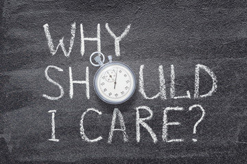 why should I care watch