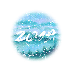 Christmas blue round composition with new year 2019 lettering. Watercolor painting. Art background. Hand drawn christmas illustration. Painted backdrop. Holiday drawing. Greeting card. Calligraphy.