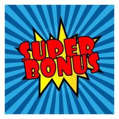super bonus comic retro pop speech bubble with star burst
