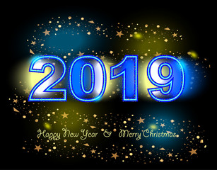 Happy New Year and Merry Christmas ! Congratulatory poster with a calendar date 2019 and neon glow. Vector image.