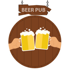 Logo of a beer pub, a banner of a beer pub. Two hands with beer mugs on the background of a keg of beer. Vector illustration.