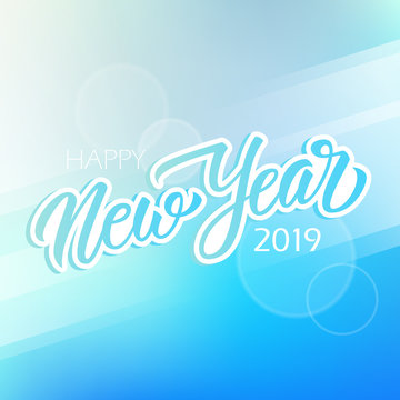 Happy New Year 2019 calligraphic lettering text design card template for new year holiday greetings and invitations. Vector illustration.