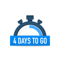 Four days to go. Time icon. Vector illustration on white background.