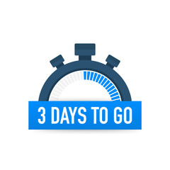 Three days to go. Time icon. Vector illustration on white background.