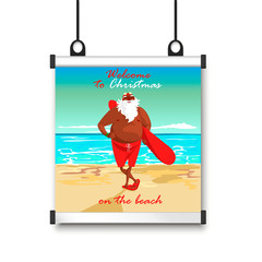 poster with Santa on the beach. seascape and Santa with surf Board