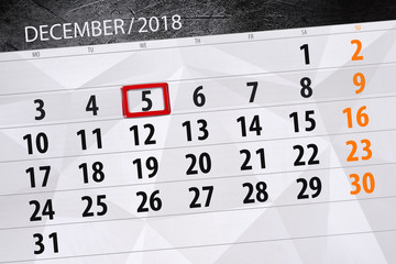 Calendar planner for the month december 2018, deadline day, wednesday, 5
