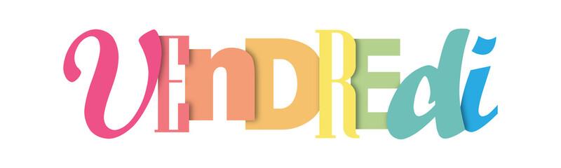 Bannière typographique coloré VENDREDI