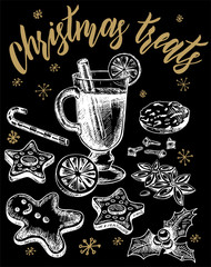 Vector hand drawn christmas treats Illustrations set. Detailed retro style images. Vintage sketches for labels. Mulled wine, gingerbread man, cake, orange. Chalk image on a black background.
