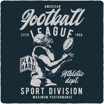 T-shirt or poster design with american football player. Illustration with text composition.