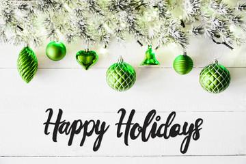 Green Balls, Calligraphy Happy Holidays, Fairy Lights