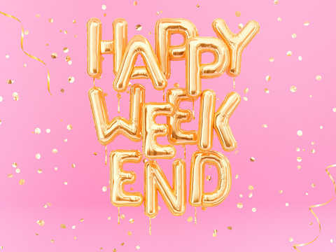 Happy Weekend gold text on pink girly background, golden foil balloons typography, 3d rendering