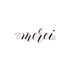 Merci phrase handwritten with a calligraphic brush. Thank you in French. Ink illustration. Modern brush calligraphy. Isolated on white background.