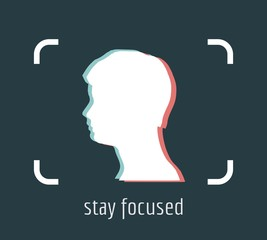 Stay focused inspirational inscription. Woman head silhouette in photo camera viewfinder frame