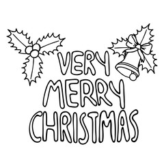black and white lettering of a phrase very merry christmas isolated on white background