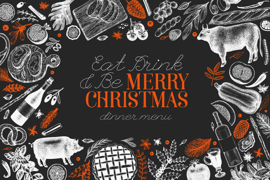 Happy Christmas Dinner design template. Vector hand drawn illustrations on chalk board. Greeting Christmas card in retro style. Frame with harvest, vegetables, pastry, bakery, meat