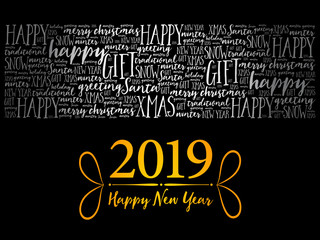 2019 Happy New Year. Christmas background word cloud, holidays lettering collage