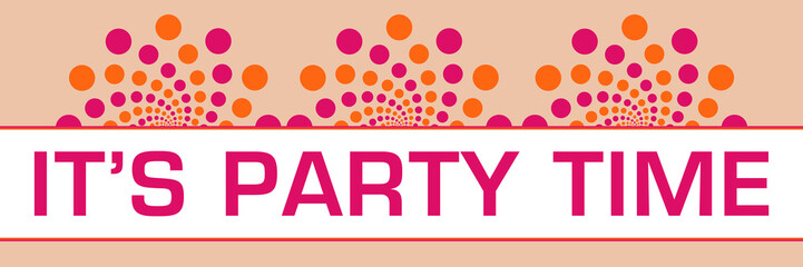 Its Party Time Pink Orange Dots On Top