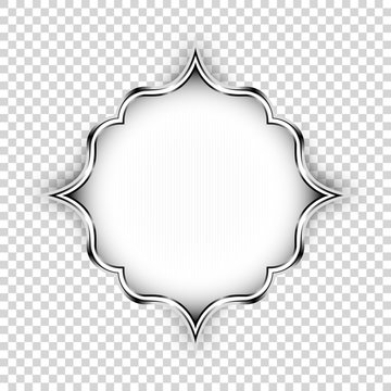 Vector silver shape, decorative art design element. Islamic ornamental floral label with lights and shadow isolated on transparent background, Old style realistic icon< graphic banner design element.