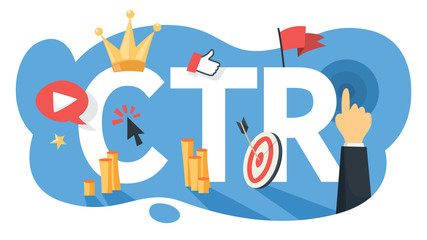 CTR acronym for click through rate. Internet campaign