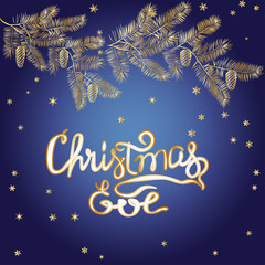 CHRISTMAS EVE hand lettering. Greeting card