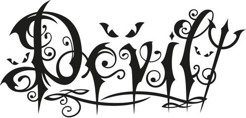 Teufel, Devil Tattoo Schriftzug mit Dreizack und Augen.