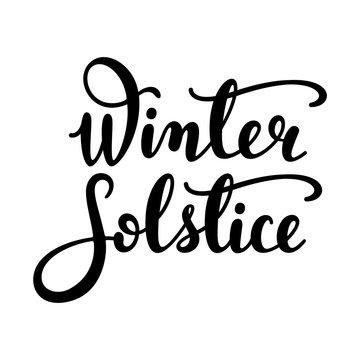 Winter solstice - handwritten lettering quote. Vector illustration of winter solstice - the shortest period of daylight and the longest night of the year.