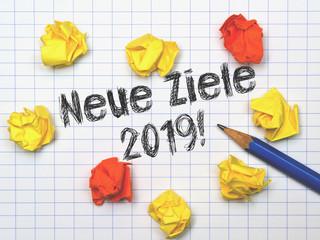 Notiz mit Bleistift - Neue Ziele 2019