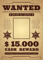 Wanted poster. Old distressed western criminal vector template. Dead or alive wanted background.