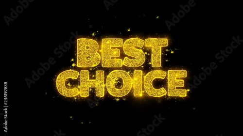 Best Choice Typography Written with Golden Particles Sparks