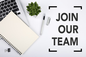 Join Our Team Concept On Top View Office Table Desk