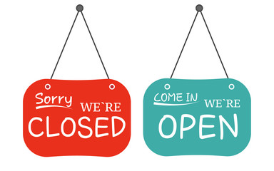 Open closed door sign. says 'Sorry, We're Closed'.Vector illustration of open signs.