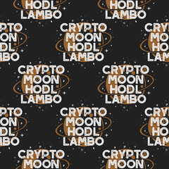 Crypto seamless concept. Moon and hodl pattern with moon and cryptocurencies symbols. Blockchain wallpaper background. Stock illustration in retro style