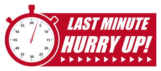 Last Minute Hurry Up! Red Vector Graphic with StopWatch
