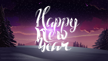 Happy New Year - modern lettering against a beautiful winter landscape