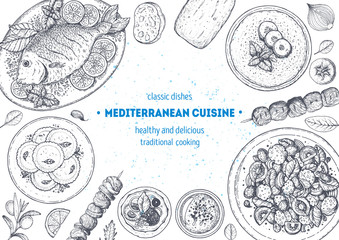 Mediterranean cuisine top view frame. A set of mediterranean dishes . Food menu design template. Vintage hand drawn sketch vector illustration