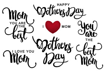 Lettering to mother's day, calligraphy text on white background