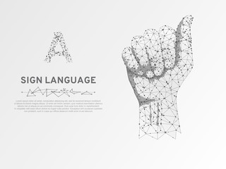 Sign language A letter, hand that use the visual-manual modality to convey meaning. Polygonal space low poly style. People communication concept. Connection wireframe. Vector on white background