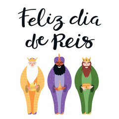 Türaufkleber Abbildungen Hand drawn vector illustration of three kings with gifts, Portuguese quote Feliz Dia de Reis, Happy Kings Day. Isolated objects on white. Flat style design. Concept, element for Epiphany card, banner.