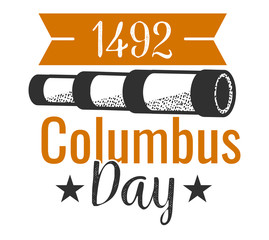 Columbus Day logo sign with spyglass and inscription